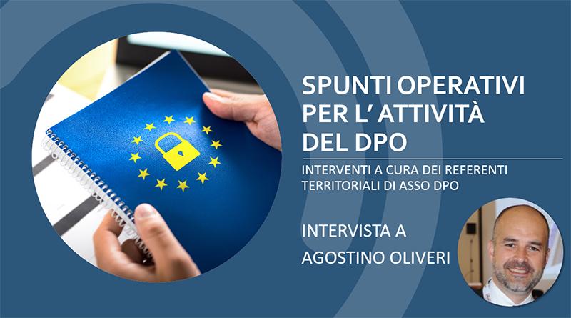 Intervista Agostino Olivieri ASSO DPO